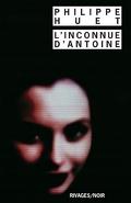 L'Inconnue d'Antoine