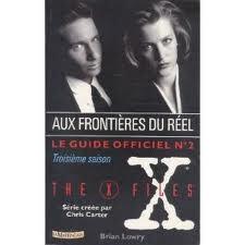 Le Guide Officiel The X Files Tome 2 Livre De Brian Lowry
