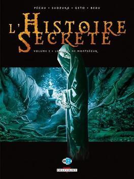 Couverture du livre : L'Histoire Secrète, tome 3 : Le Graal de Montségur