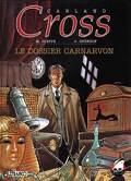 Carland Cross, tome 2 : Le dossier Carnarvon