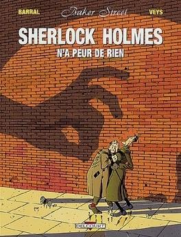 Couverture du livre : Baker Street, tome 1 : Sherlock Holmes n'a peur de rien
