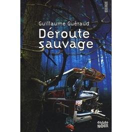 Couverture du livre : Déroute sauvage