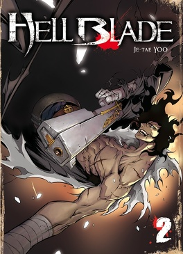 Couverture du livre : Hell Blade, Tome 2