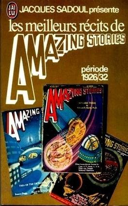 Couverture du livre : Les meilleurs récits de Amazing Stories : Période 1926/32