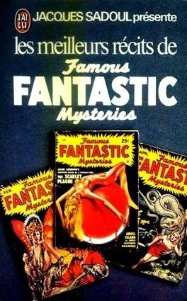 Couverture du livre : Les meilleurs récits de Famous Fantastic Mysteries