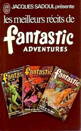 Couverture du livre : Les meilleurs récits de Fantastic Adventures