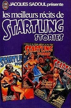 Couverture du livre : Les meilleurs récits de Startling Stories