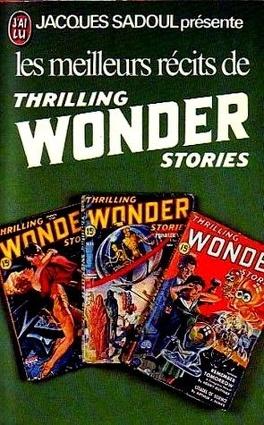 Couverture du livre : Les meilleurs récits de Thrilling Wonder Stories