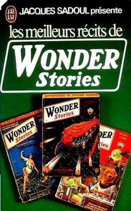 Couverture du livre : Les meilleurs récits de Wonder Stories