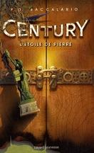 Century, Tome 2 : L'Étoile de pierre