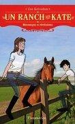 Un ranch pour Kate Tome 4 : Mensonges et révélations