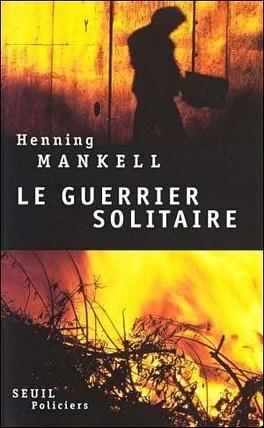Couverture du livre : Le Guerrier solitaire