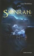 Sionrah, Tome 2 : L'Ordre