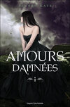 Damnés, HS : Amours damnées