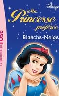 Ma Princesse préférée, tome 2 : Blanche-Neige