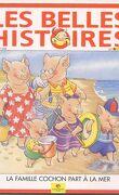 Les Belles Histoires de Pomme d'Api, n°310 : La famille Cochon part à la mer