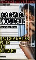 Brigade mondaine, Tome 158 : Bacchanales pour un mutant