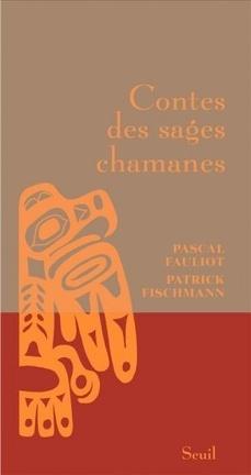 Couverture du livre : Contes des sages des chamanes