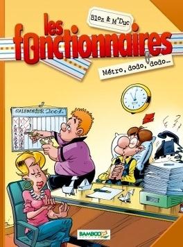 Couverture du livre : Les Fonctionnaires, tome 1 : Métro, dodo, dodo...