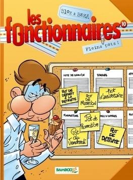 Couverture du livre : Les Fonctionnaires, tome 10 : Pleins pots !