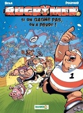 Les Rugbymen, Tome 2 : Si on gagne pas on a perdu !