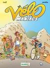 Les Vélomaniacs, Tome 7