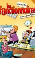 Les Fonctionnaires, tome 1 : Métro, dodo, dodo...