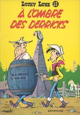 Couverture du livre : Lucky Luke : Sur la piste des Dalton - A l'ombre des derricks