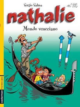 Couverture du livre : Nathalie, Tome 12 : Mondo veneziano