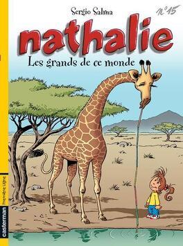 Couverture du livre : Nathalie, Tome 15 : Les Grands de ce monde