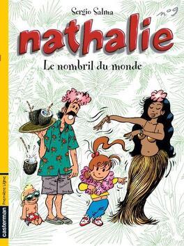 Couverture du livre : Nathalie, Tome 9 : Le Nombril du monde