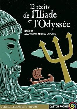 Couverture du livre : 12 récits de l'Iliade et de l'Odyssée