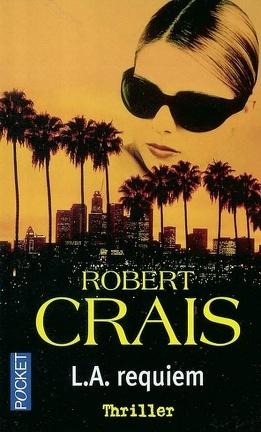 Couverture du livre : Elvis Cole & Joe Pike, Tome 8 : L.A. requiem