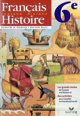 Francais Histoire 6e Travaux Diriges Livre De Fabienne Sauve