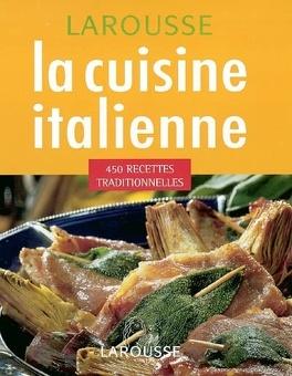 Recettes Cuisine Italienne Traditionnelle | La Cuisine Italienne 450 Recettes Traditionnelles Livre De