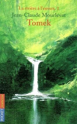 Couverture du livre : La Rivière à l'envers, Tome 1 : Tomek