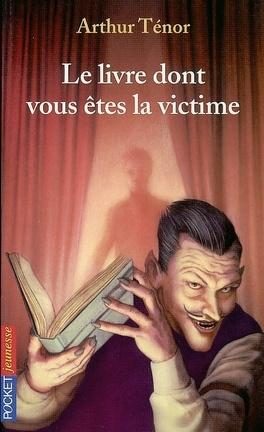 Couverture du livre : Le livre dont vous êtes la victime