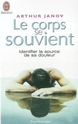 Couverture du livre : Le corps se souvient : identifier la source de sa douleur