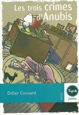 Couverture du livre : Les trois crimes d'Anubis