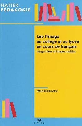 Lire L Image Au College Et Au Lycee En Cours De Francais