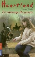 Heartland, tome 18 : Le courage de partir