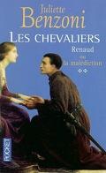 Les Chevaliers, tome 2 : Renaud ou La malédiction