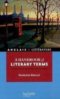 A handbook of literary terms : introduction au vocabulaire littéraire anglais