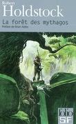 La Forêt des Mythagos, tome 1 : La Forêt des Mythagos