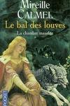 couverture Le bal des louves, tome 1 : La chambre maudite