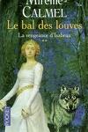 couverture Le bal des louves, tome 2 : La vengeance d'Isabeau