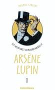 Les aventures extraordinaires d'Arsène Lupin : Volume 1