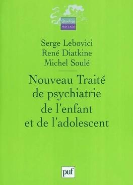 Couverture du livre : Nouveau traité de psychiatrie de l'enfant et de l'adolescent