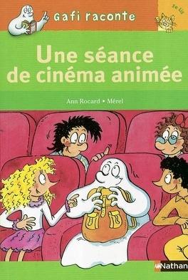 Une Seance De Cinema Animee Livre De Ann Rocard