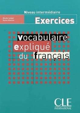 Vocabulaire Explique Du Francais Niveau Intermediaire